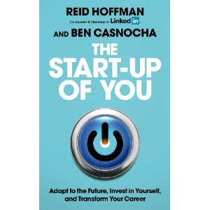 Review of The Start Up Of You by linkedin's Co-Founder Reid Hoffman